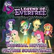Legend Of Everfree - EP (Español / Original Motion Picture Soundtrack)   My Little Pony