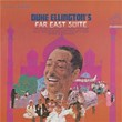 Far East Suite (Remastered)   Duke Ellington