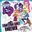 Equestria Girls Forever   My Little Pony