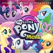 My Little Pony: The Movie (Original Motion Picture Score)   My Little Pony