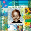 Bonheur indigo | Yannick Noah