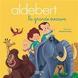 La grande évasion   Aldebert