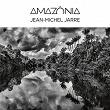 Amazônia | Jean-michel Jarre