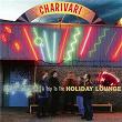 A Trip To The Holiday Lounge | Charivari