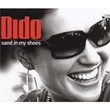 Sand In My Shoes | Dido