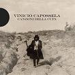 Canzoni della cupa | Vinicio Capossela