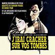 J'irai cracher sur vos tombes et les musiques des films noirs à la française | Alain Goraguer