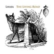 The Living Road | Lhasa De Sela