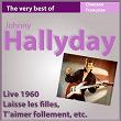 Johnny Hallyday Live 1960 (The Very Best Of) | Johnny Hallyday