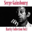 Serge Gainsbourg Rarity Collection, Vol. 1 | Serge Gainsbourg