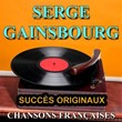 Chansons françaises (Succès originaux)   Serge Gainsbourg