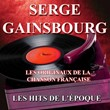Les originaux de la chanson française (Les hits de l'époque) | Serge Gainsbourg