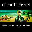 Welcome to Paradise | Machiavel
