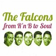 The Falcons from R'n B to Soul | The Falcons, Wilson Pickett
