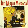 Take Your Flight Jim! | Jim Murple Memorial