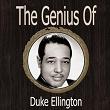 The Genius of Duke Ellington   Duke Ellington