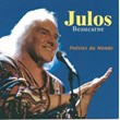 Poésies du monde (2003) | Julos Beaucarne