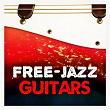 Free-Jazz Guitars   Chris Hawk
