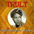 Truly Sister Rosetta Tharpe | Sister Rosetta Tharpe