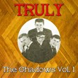 Truly The Shadows, Vol. 1 | The Shadows