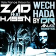 Wech Hada (feat. Hass'n) (Dr Anas Remixes) | Zad