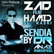 Sendia (feat. Hamid El Kassri) (Dr Anas Dub Version) | Zad