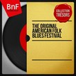 The Original American Folk Blues Festival (Stereo Version) | Divers