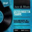 Blues and Gospel No. 1: Sister Rosetta Tharpe (Mono Version) | Sister Rosetta Tharpe