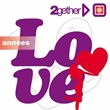 Best of Love (2gether - Années Love) | Divers