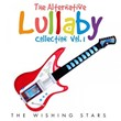 The Alternative Lullaby Collection, Vol. 1 | The Wishing Stars