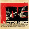 El Primer Disco de Victor Hugo | Victor Hugo