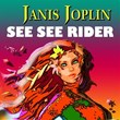 See See Rider (From the Beginning) | Janis Joplin