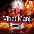 Vihat Mani Regdi | Bhagu Chunara