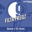 Known 2 Be Down | Filta Freqz