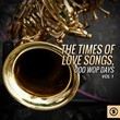 The Times of Love Songs, Doo Wop Days, Vol. 1   Divers