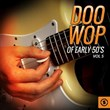 Doo Wop of Early 50's, Vol. 5 | Divers