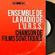 Chanson de films sovétiques (Mono Version) | Ensemble De La Radio De L'u.r.s.s.