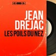 Les-poils-du-nez-(feat.-Mickey-Nicholas-et-son-orchestre)-(Mono-Version)