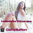 Maledetta Primavera Compilation Italia Hits | Erika
