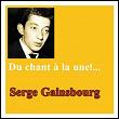 Du chant à la une !... | Serge Gainsbourg