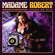 La reine de la jungle | Madame Robert
