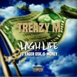 High Life (feat. Eager Dsk, S-Money) | Treazy M