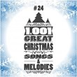 1001 Great Christmas Songs & Melodies, Vol. 24 | Divers