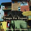 Tangos For Export / Mi Buenos Aires Querido   Divers