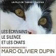 Les écrivains, le silence et les chats (Musique originale du film) | Marc Olivier Dupin