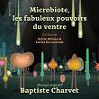 Microbiote, les fabuleux pouvoirs du ventre (Musique originale du film) | Baptiste Charvet