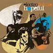 Hopeful | Electro Deluxe