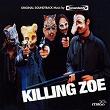 Killing Zoe | Tomandandy