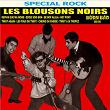 Les Blousons Noirs (1961-1962) | Les Blousons Noirs