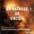 La bataille de l'acier (Bande originale du film) | Etienne Bonhomme